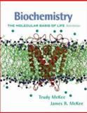 Biochemistry : The Molecular Basis of Life, McKee, James R. and McKee, Trudy, 007231592X