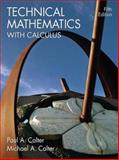 Technical Mathematics with Calculus, Calter, Paul A. and Calter, Michael A., 0471695920