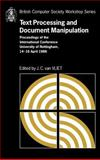 Text Processing and Document Manipulation : Proceedings of the International Conference, University of Nottingham, 14-16 April 1986, , 0521325927