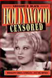 Hollywood Censored : Morality Codes, Catholics, and the Movies, Black, Gregory D., 0521565928