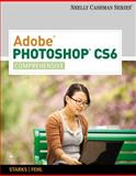 Adobe® Photoshop® CS6 - Comprehensive, Fehl, Alec and Shelly, Gary, 113352592X