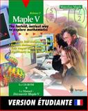 Maple V, Release 5 : Version Etudiante - Macintosh/Windows, Waterloo Maple, Inc. Staff, 3540145923