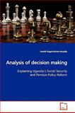 Analysis of Decision Making, Gerald Kagambirwe Karyeija, 3639175921