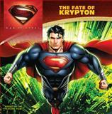 The Fate of Krypton, John Sazaklis, 0062235931