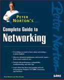 Peter Norton's Complete Guide to Networking, Norton, Peter, 0672315939