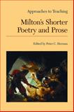Approaches to Teaching Milton's Shorter Poetry and Prose, , 0873525930