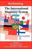 Rethinking the International Monetary System, , 089875593X
