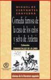 Comedia Famosa de la Casa de Los Celos y Selvas de Ardenias 9781413515930