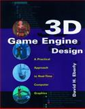 3D Game Engine Design : A Practical Approach to Real-Time Computer Graphics, Eberly, David H., 1558605932