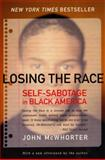 Losing the Race, John McWhorter, 0060935936