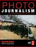 Photojournalism : The Professionals' Approach, Kobre, Kenneth and Brill, Betsy, 075068593X