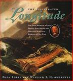The Illustrated Longitude, Dava Sobel and William J. H. Andrewes, 0802775934