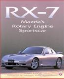 The RX-7 : Mazda's Rotary Sportscar, Long, Brian, 1901295931