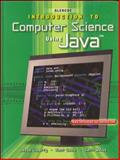 Glencoe Introduction to Computer Science Using Java, Liberty, Jesse and Quirk, Kent, 0078225930