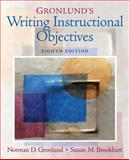 Gronlund's Writing Instructional Objectives, Brookhart, Susan M. and Gronlund, Norman E., 0131755935