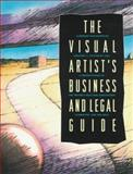 Visual Artist's Business and Legal Guide, Victoroff, Gregory T., 0133045935
