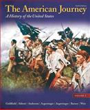 The American Journey Vol. 1 : A History of the United States, Goldfield, David H. and Abbott, Carl E., 0205245935