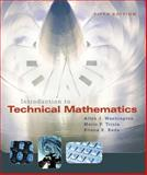 Introduction to Technical Mathematics Plus, Washington, Allyn J. and Triola, Mario F., 0321455932