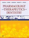 Pharmacology and Therapeutics for Dentistry, Yagiela, John A. and Dowd, Frank J., 0323055931