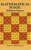 Mathematical Magic, William Simon, 0486275930