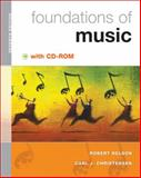 Foundations of Music, Nelson, Robert and Christensen, Carl J., 0495565938