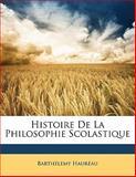 Histoire de la Philosophie Scolastique, Barthélemy Hauréau, 1142305937