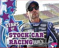 Stars of Stock Car Racing, Mari C. Schuh, 1491405937