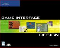 Game Interface Design, Development, Premier and Fox, Brent, 1592005934