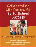 Collaborating with Parents for Early School Success : The Achieving-Behaving-Caring Program, McConaughy, Stephanie H. and Kay, Pam, 1593855931