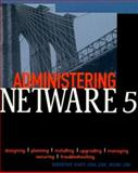 Administering NetWare 5, Cady, Dorothy L., 0071355936