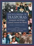 Encyclopedia of Diasporas : Immigrant and Refugee Cultures Around the World. Volume I: Overviews and Topics; Volume II: Diaspora Communities, , 0387335935