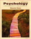 Psychology : A Modular Approach to Mind and Behavior, Coon, Dennis, 0534605931