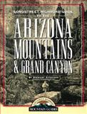 Longstreet Highroad Guide to the Arizona Mountains and Grand Canyon, Stewart Aitchison, 1563525933