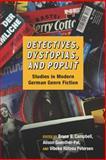 Detectives, Dystopias, and Poplit : Studies in Modern German Genre Fiction, , 1571135936