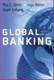 Global Banking, Smith, Roy C. and Walter, Ingo, 0195335937