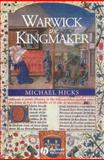 Warwick the Kingmaker, Hicks, Michael, 0631235930