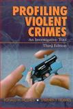 Profiling Violent Crimes 9780761925934