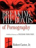 Breaking the Bonds of Pornography, Jr. Carter, 1602665931