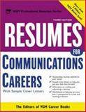 Resumes for Communications Careers, Editors of VGM Career Books, 0071405933