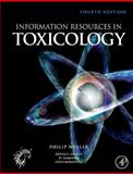 Information Resources in Toxicology, , 0123735939
