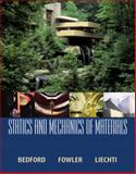 Statics and Mechanics of Materials, Bedford, Anthony M. and Liechti, Kenneth M., 0130285935