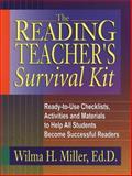 The Reading Teacher's Survival Kit, Wilma H. Miller, 0130425931