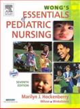 Wong's Essentials of Pediatric Nursing, Hockenberry, Marilyn J. and Wong, Donna L., 0323025935