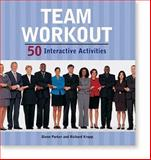 Team Workout : 50 Interactive Activities, Glenn, Parker and Richard, Kropp, 0874255937