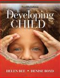 The Developing Child, Boyd, Denise and Bee, Helen L., 0205685935