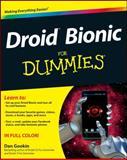 Droid Bionic for Dummies, Dan Gookin, 1118085930