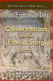 Observations on the Florid Song (1723) - Expanded Edition, Pier Tosi, 1477535934