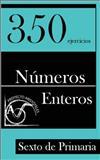 350 Ejercicios de Números Enteros para Sexto de Primaria, Proyecto Aristóteles, 1495425932