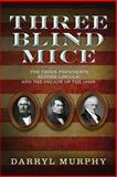Three Blind Mice, Darryl Murphy, 1499245939