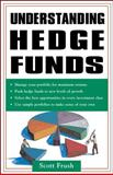 Understanding Hedge Funds, Frush, Scott, 0071485937
